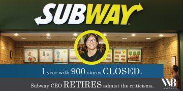 1 year 900 stores closed. Subway CEO stepped down amidst the public's criticism