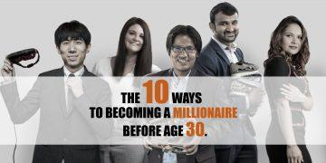 Ways to becoming a millionaire before age 30